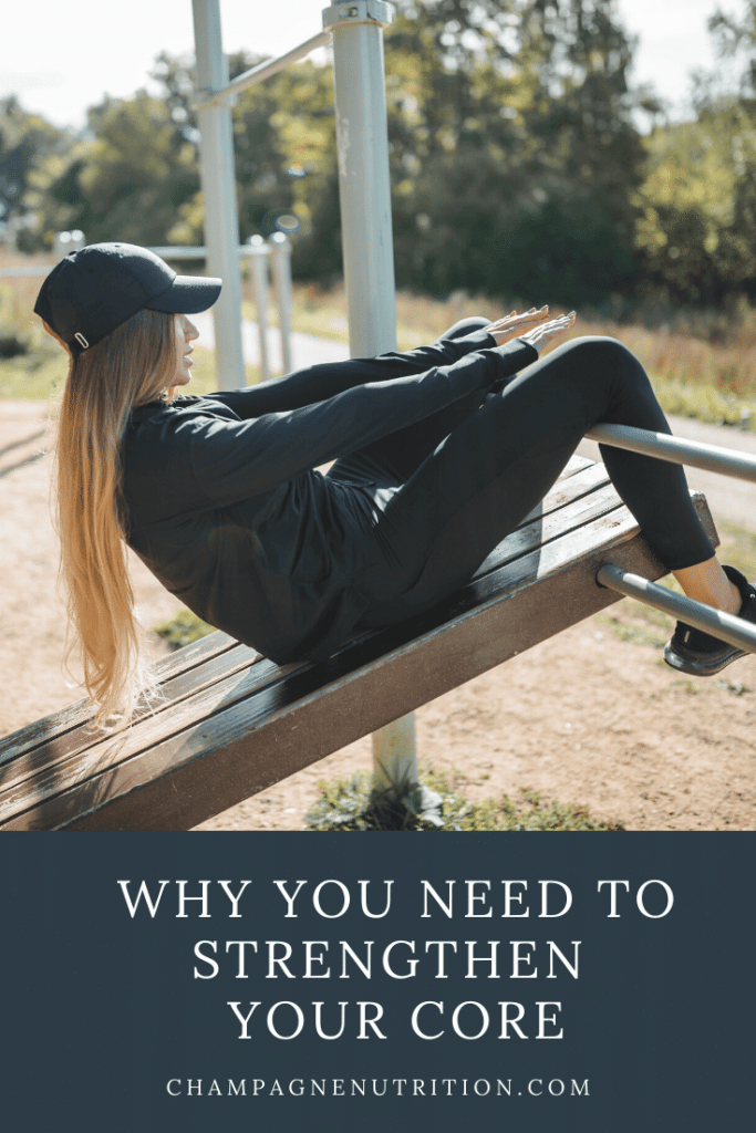 Why You Need to Strengthen Your Core