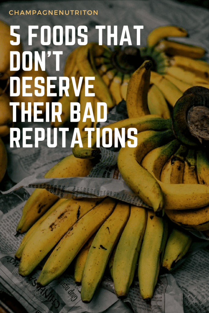 5 Foods that Don't Deserve their Bad Reputations