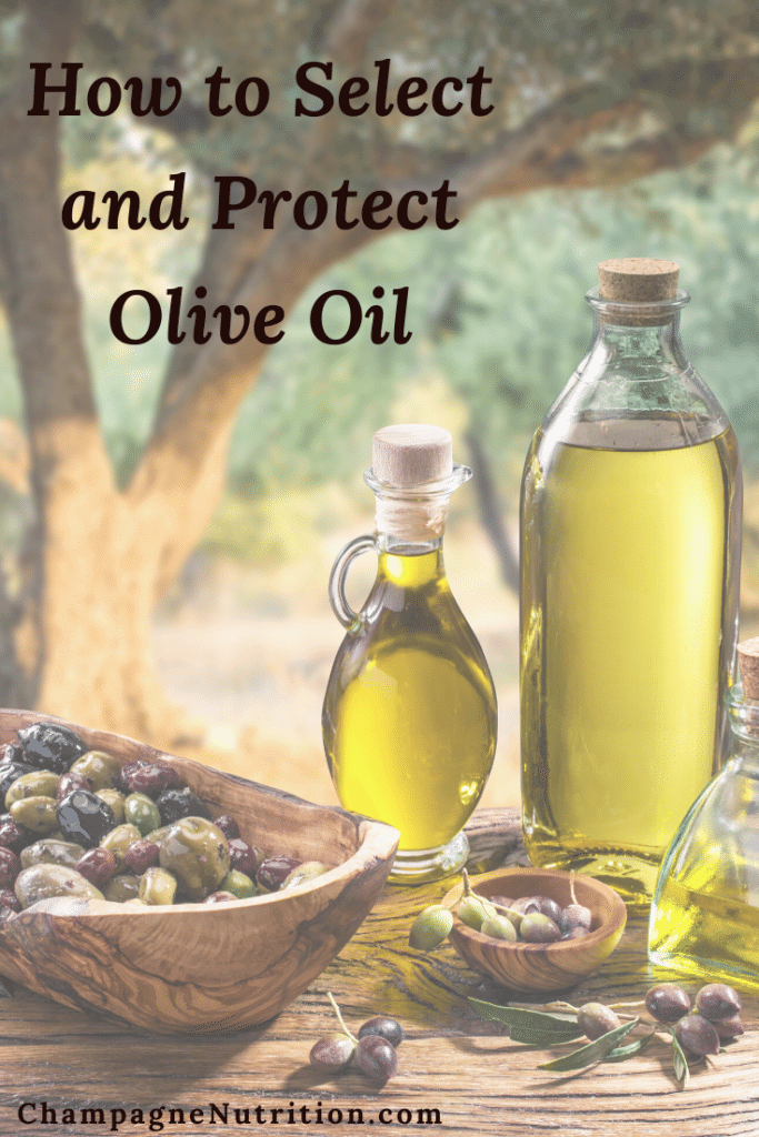 How to Select and Protect Olive Oil