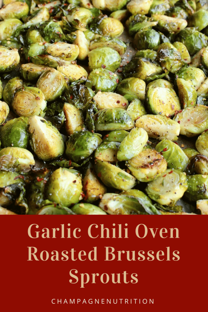 Garlic Chili Oven Roasted Brussels Sprouts