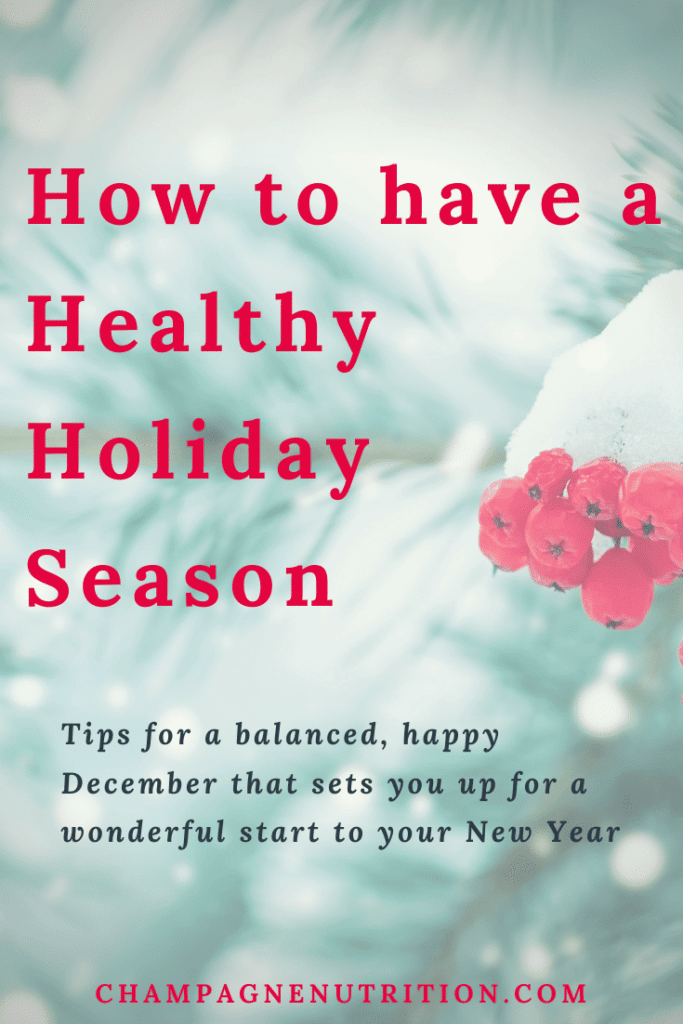How to Have a Healthy Holiday Season