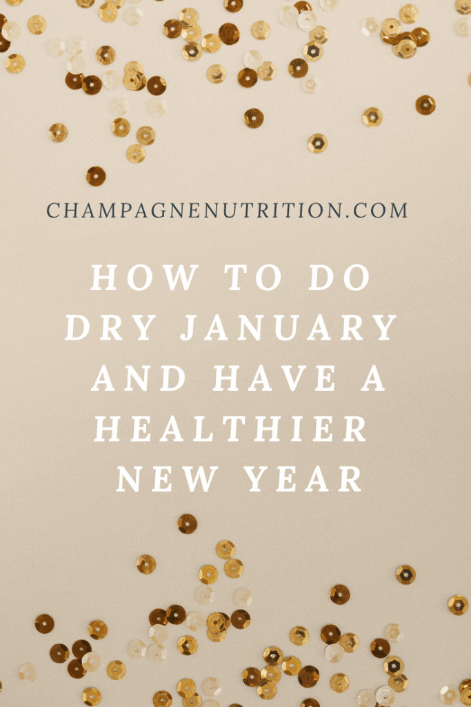 How to do Dry January and Have a Healthier New Year