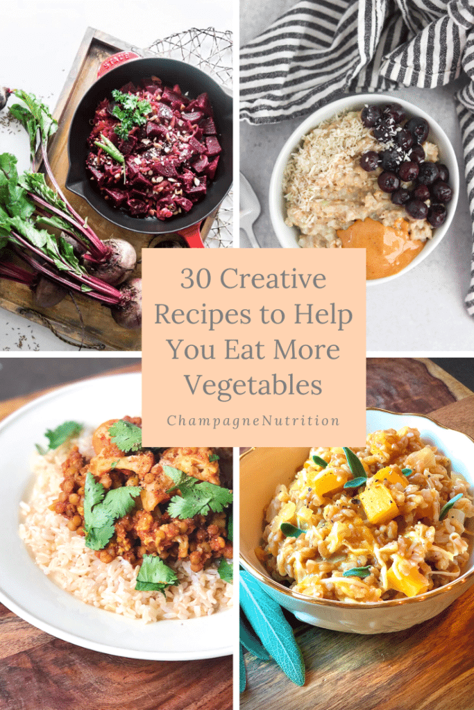30 Creative Recipes to Help You Eat More Vegetables
